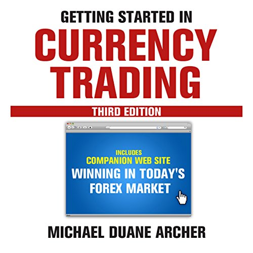 Getting Started in Currency Trading: Winning in Today's Forex Market audiobook cover art