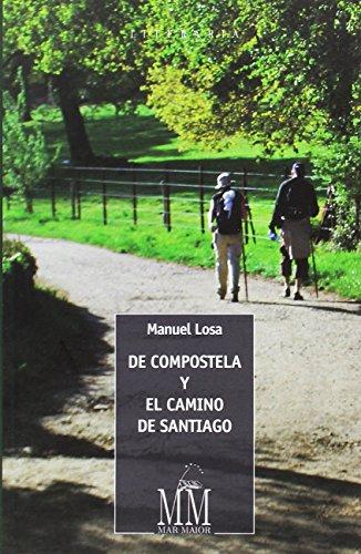 De Compostela y el Camino de Santiago (Mar Maior)