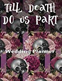 Till Death Do Us Part Wedding Planner: For Skull Loving Brides Purple Stripe