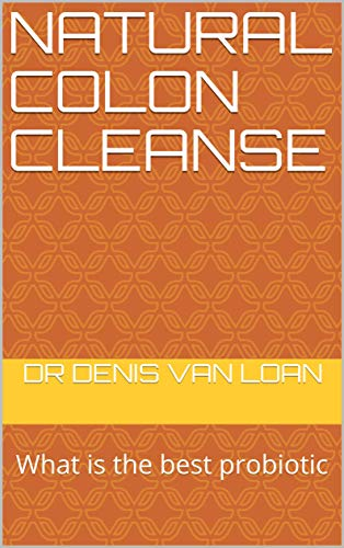 Natural Colon Cleanse: What Is the Best P