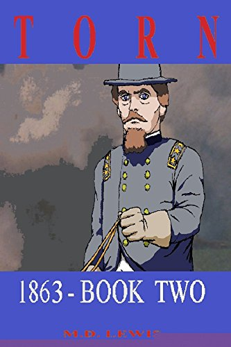 TORN:  1863 - Book Two (English Edition)