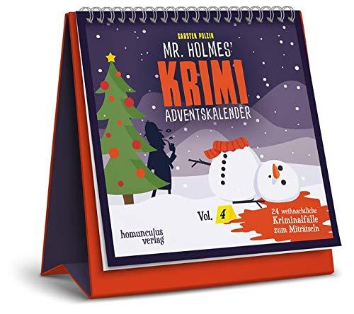 Mr. Holmes Krimi-Adventskalender Vol. 4: 24 weihnachtliche Kriminalfälle zum Miträtseln