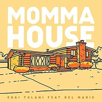 Momma House