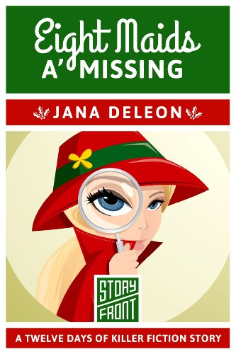 Download Eight Maids a' Missing (A Short Story) (12 Days of Christmas Book 8) (English Edition) B00GC6TTK8