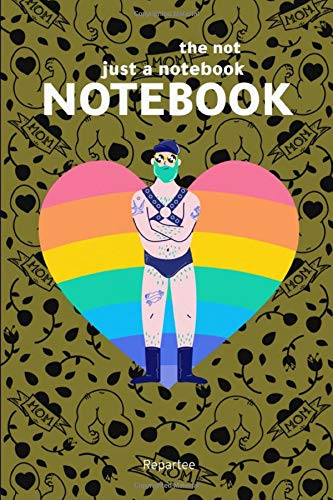 Mommies Boy - Pride &Amp; Proud Not Just A Notebook: Designer Notebooks With Amazing Covers Expressing Lgbtq Pride, Expressing Love And Done In Absolute Style!