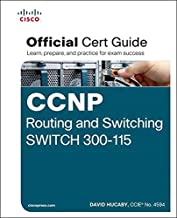 CCNP Routing and Switching SWITCH 300-115 Official Cert Guide: Exam 38 Cert Guide