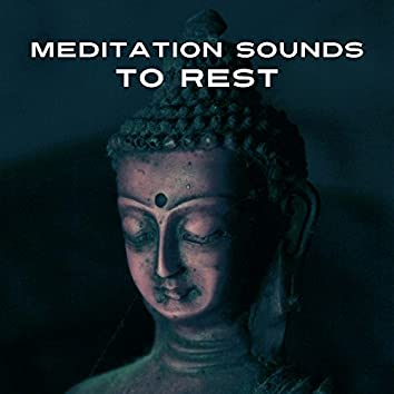 Meditation Sounds to Rest – Calm Down & Meditate, New Age Music, Stress Relief, Inner Silence