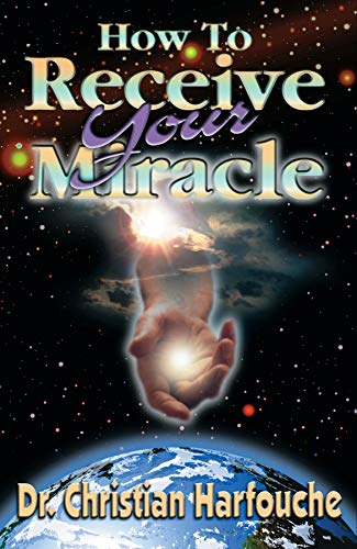How to Receive Your Miracle (English Edition)