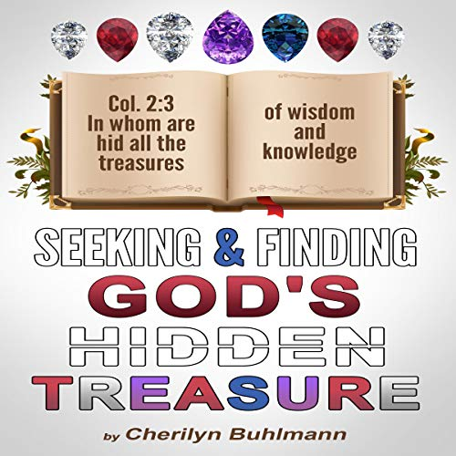 Seeking & Finding God's Hidden Treasure audiobook cover art