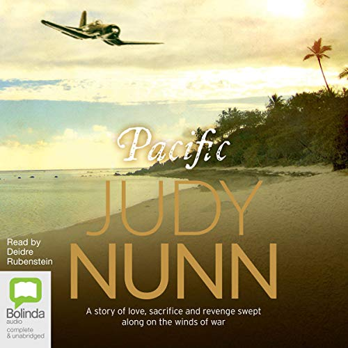 Pacific                   By:                                                                                                                                 Judy Nunn                               Narrated by:                                                                                                                                 Deidre Rubenstein                      Length: 25 hrs and 15 mins     10 ratings     Overall 4.4