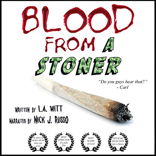 Blood from a Stoner audiobook cover art