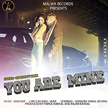 You Are Mine (feat. Vivek)