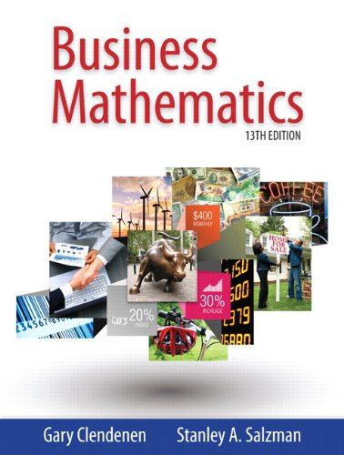 Compare Textbook Prices for Business Mathematics 13 Edition ISBN 9780321955050 by Clendenen, Gary,Salzman, Stanley A.