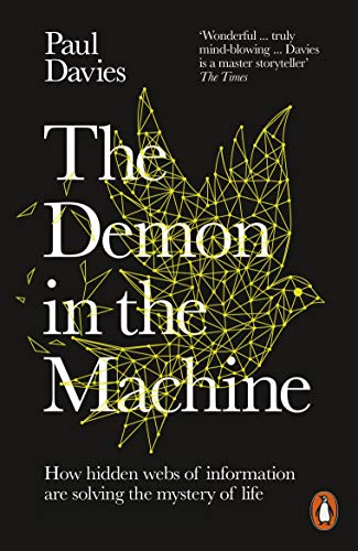 The Demon in the Machine: How Hidden Webs of Information Are Finally...