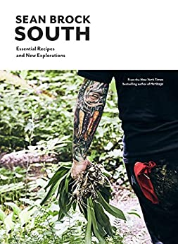 South: Essential Recipes and New Explorations by [Sean Brock]