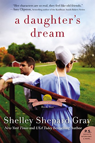 A Daughter's Dream: The Charmed Amish Life, Book Two