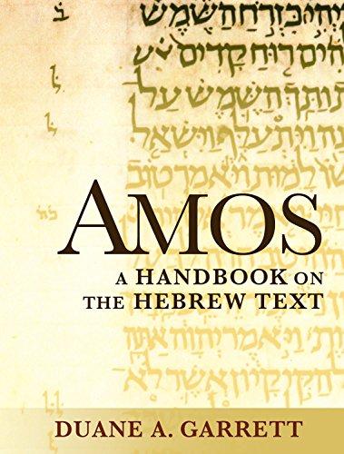 Amos: A Handbook on the Hebrew Text (Baylor Handbook on the Hebrew Bible) (English Edition)