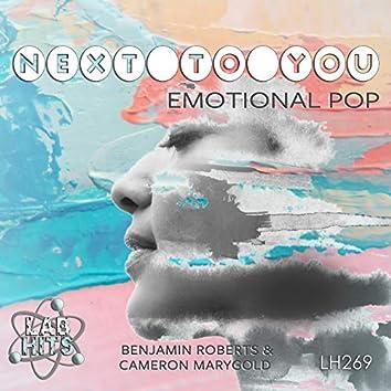Next To You: Emotional Pop