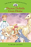 Doctor Dolittle Goes Home (Easy Reader Classics: The Story of Doctor Dolittle)