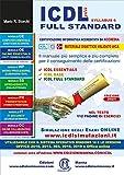 ICDL più full standard. Il manuale più semplice e più completo per il conseguimento del...
