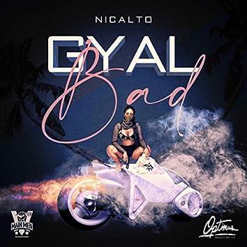 Gyal Bad
