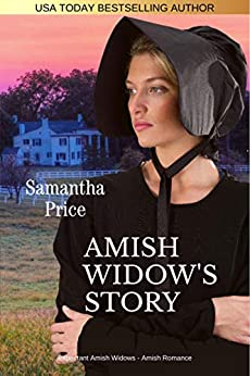 Amish Widow's Story: Amish Romance (Expectant Amish Widows Book 14) by [Samantha Price]