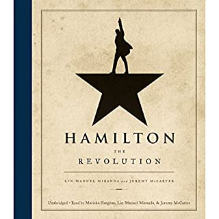 Hamilton     The Revolution              Written by:                                                                                                                                 Lin-Manuel Miranda,                                                                                        Jeremy McCarter                               Narrated by:                                                                                                                                 Lin-Manuel Miranda,                                                                                        Jeremy McCarter,                                                                                        Mariska Hargitay                      Length: 6 hrs and 2 mins     3 ratings     Overall 3.7
