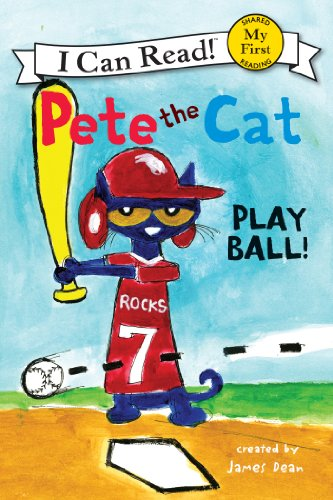 Pete the Cat: Play Ball! (My First I Can Read) - Kindle edition by ...