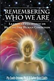 Remembering Who We Are: Laarkmaa's Guidance on Healing the Human Condition (2) (Wisdom from the Stars)