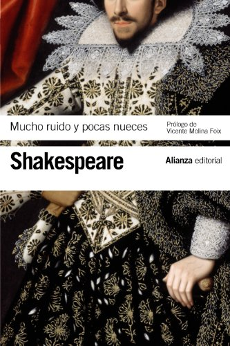 Mucho ruido y pocas nueces (El libro de bolsillo - Bibliotecas de autor - Biblioteca Shakespeare)