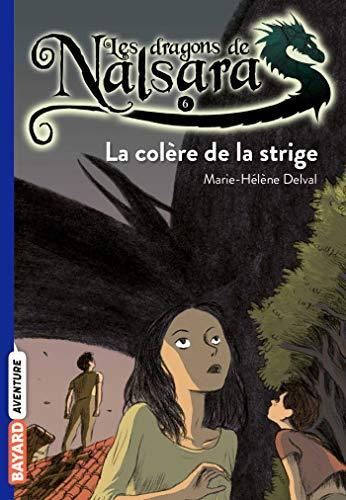 Les dragons de Nalsara, Tome 06: La colère de la stridge