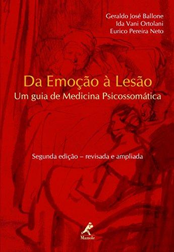 Da Emoção à Lesão: um Guia de Medicina Psicossomática