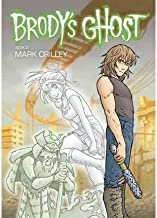 [ [ [ Brody's Ghost[ BRODY'S GHOST ] By Crilley, Mark ( Author )Jan-18-2011 Paperback