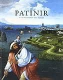 Patinir y la invension del paisaje / Patinir and the Invention of Landscape - Guia de la exposicion / Exhibition Guide