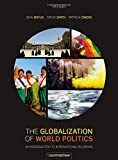 The Globalization of World Politics: An Introduction to International Relations - John Baylis