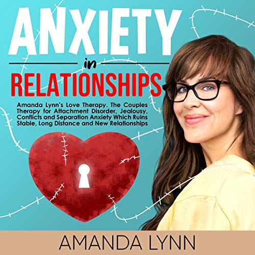 Couverture de Anxiety in Relationships