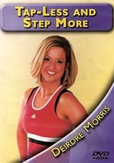 Tap Less & Step More with Deirdre Morris by Deirdre Morris