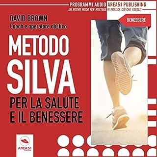 Metodo Silva per la salute e il benessere copertina