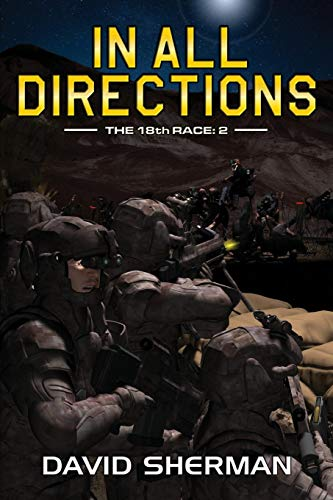 In All Directions (The 18th Race Book 2)