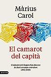El camarot del capità: El mirador privilegiat d'un director de diari en temps convulsos (2013-2020) (Catalan Edition)