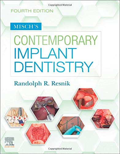 Compare Textbook Prices for Misch's Contemporary Implant Dentistry 4 Edition ISBN 9780323391559 by Resnik DMD  MDS, Randolph