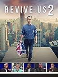 Revive Us 2