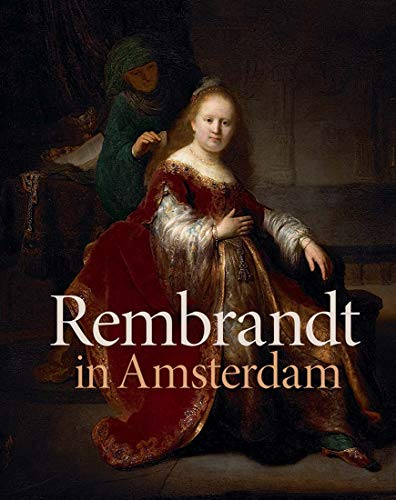 Rembrandt in Amsterdam: Creativity and Competition