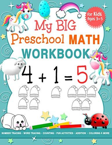 My Big Preschool Math Workbook for Kids Ages 3-5: Beginner Math Preschool...
