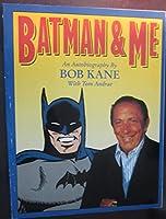 Batman: Batman and Me