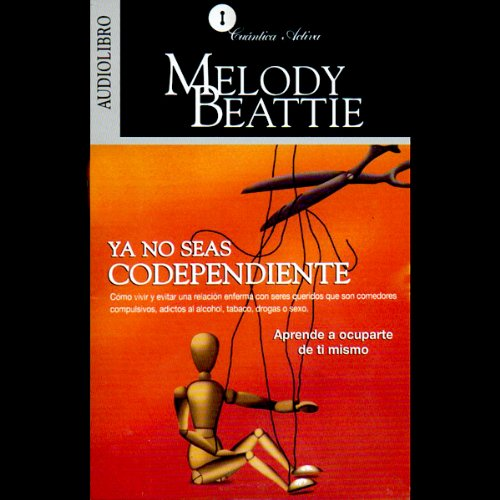 Ya No Seas Codependiente [Codependent No More] audiobook cover art