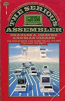The Serious Assembler 067155963X Book Cover