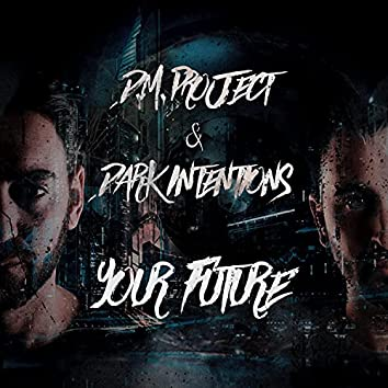 Your Future (Extended Mix)