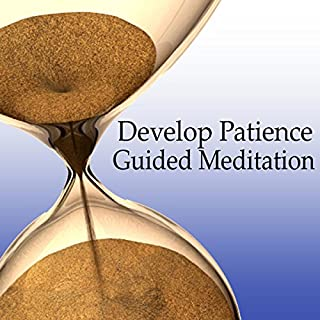 Guided Meditation to Develop Patience audiobook cover art