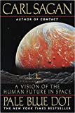 [0345376595] [9780345376596] Pale Blue Dot: A Vision of the Human Future in Space-Paperback
